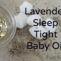 Lavender Sleep Tight All Natural Baby Oil