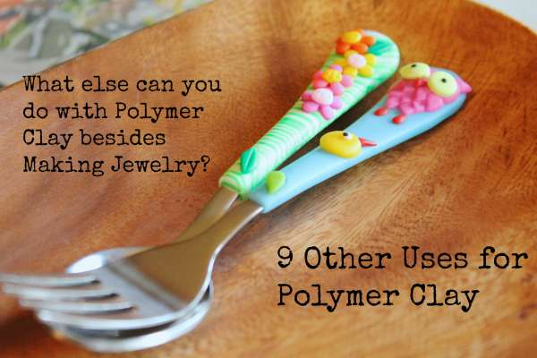 what to do with polymer clay besides making jewelry craftbits