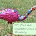 Yard Art: Rhinestone and Glitter Flamingo